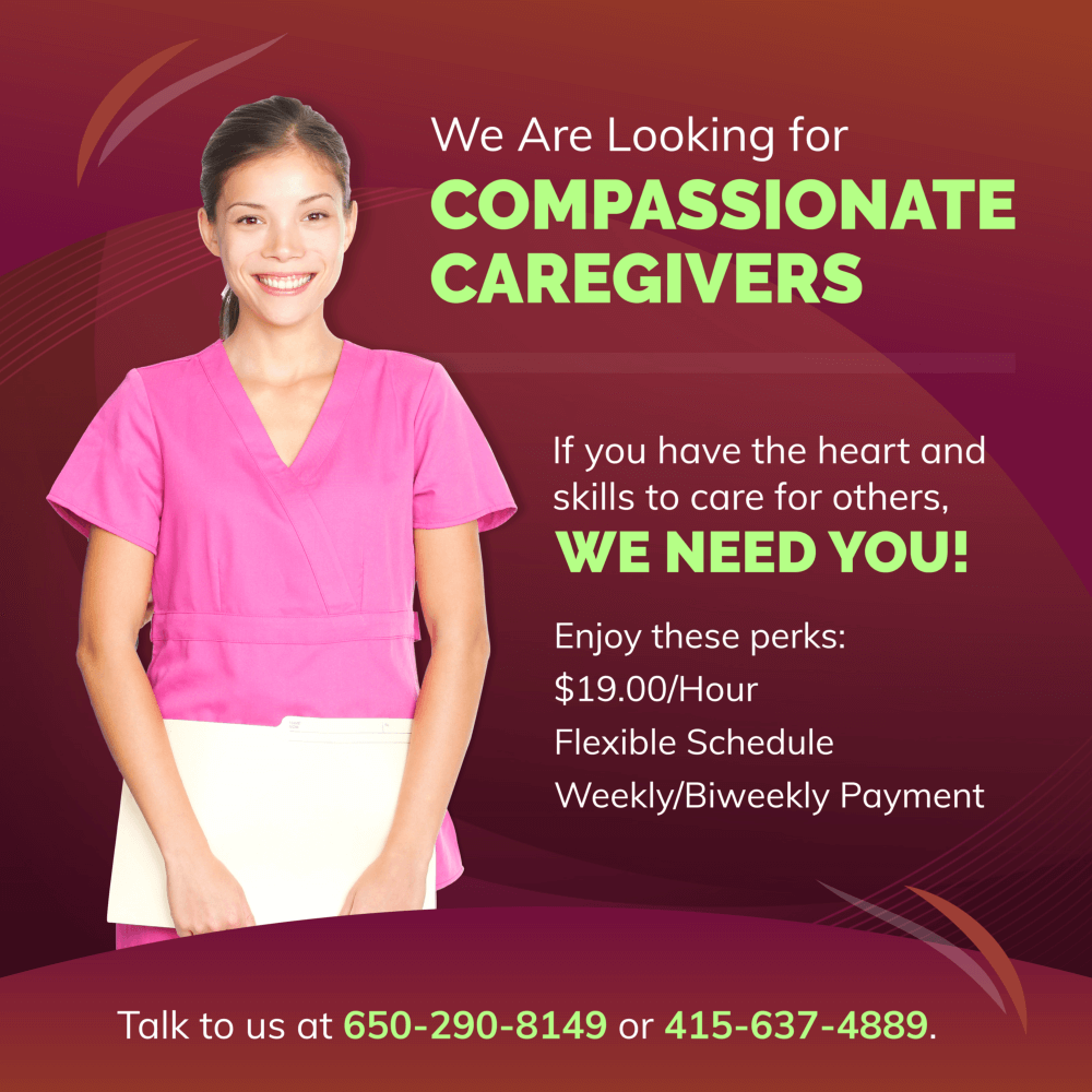 We Are Looking for COMPASSIONATE CAREGIVERS